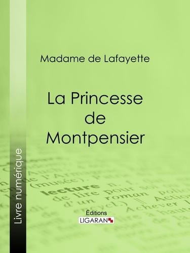 La Princesse de Montpensier - Format ePub - 9782335016307 - 5,99 €