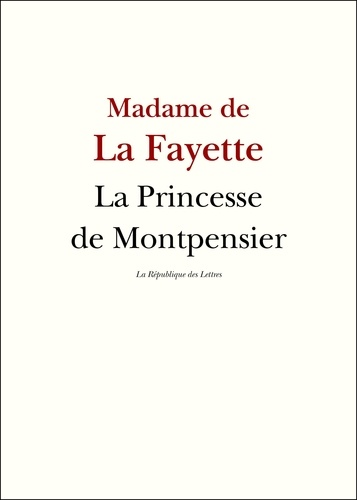 La Princesse de Montpensier - 9782824904719 - 6,99 €