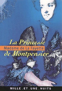 La princesse de Montpensier -  Madame de Lafayette |