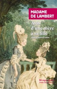 Madame de Lambert - Avis d'une mère à sa fille.