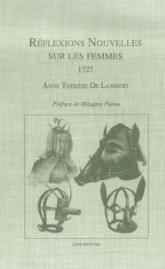 Madame de Lambert - Réflexions nouvelles sur les femmes (1727).