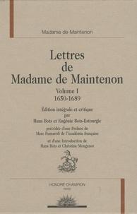 Madame de Maintenon - Lettres de Madame de Maintenon - Volume 1, 1650-1689.