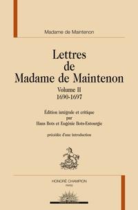 Madame de Maintenon - Lettres de Madame de Maintenon - Volume 2, 1690-1697.