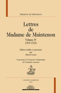 Madame de Maintenon - Lettres de Madame de Maintenon - Volume 4, 1707-1710.