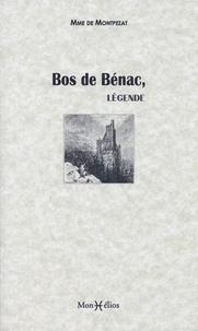 Madame de Montpezat - Bos de Bénac - Légende bigourdane.