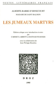 Madame de Saint-Balmon - Les jumeaux martyrs.