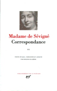 Madame de Sévigné - Correspondace - Tome 3.