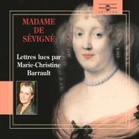 Madame de Sévigné et Marie-Christine Barrault - Lettres.