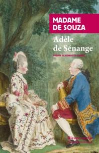 Madame de Souza - Adèle de Sénange ou Lettres de Lord Sydenham.