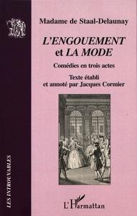 Madame de Staal-Delaunay - L'Engouement et La Mode.