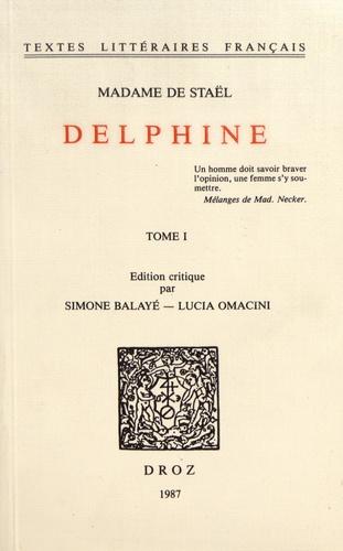 Madame de Staël - Delphine - Tome 1.