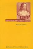 Madame de Villedieu - Les Galanteries grenadines.