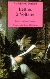 Madame du Deffand - Lettres de madame du Deffand à Voltaire - 1759-1775.
