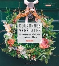 Madame Emmanuelle MAGNAN - Couronnes végétales.