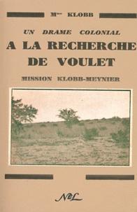 A la recherche de Voulet - Mission Klobb-Meynier.pdf
