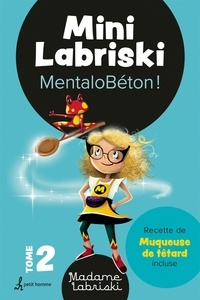 Madame Labriski - Mini Labriski – Tome 2 - MentaloBéton!.