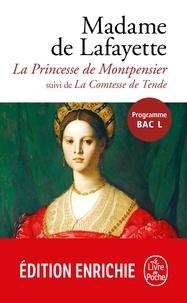 Madame Marie-Madeleine de La Fayette - La Princesse de Montpensier - Suivi de La Comtesse de Tende.