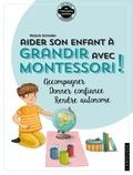 Madame Marjorie SCHNEIDER - Aider son enfant à grandir avec Montessori.