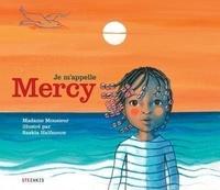 Madame Monsieur et Saskia Halfmouw - Je m'appelle Mercy.