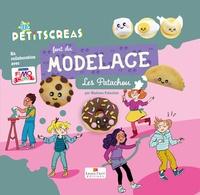 Madame Patachou - Les petits Créas font du modelage - Les patachou.