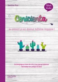 Madame Sandrine Rion - Talents d'école - Cenicienta, histoire d'un blog - ePub FXL- Ed. 2020.