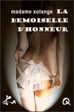 Madame Solange - La demoiselle d'honneur.