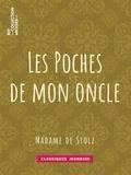 Madame Stolz (de) - Les Poches de mon oncle.