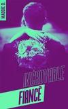 Maddie D. - Incroyable fiancé - Une romance Chick Lit pour l'été.