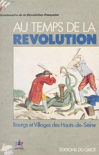 Au temps de la Révolution, 1789-1794 : bourgs et villages des Hauts-de-Seine