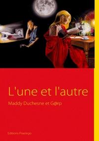 Maddy Duchesne - L'une et l'autre.