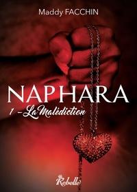 Karen M. et Maddy Facchin - Naphara - 1 - La malédiction.