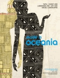 Made in Oceania - Tapa - Kunst und Lebenswelten | Tapa - Art and Social Landscapes.