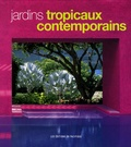 Made Wijaya - Jardins tropicaux contemporains.