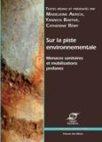 Madeleine Akrich et Yannick Barthe - Sur la piste environnementale - Menaces sanitaires et mobilisation profanes.