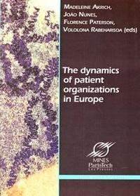 Madeleine Akrich et João Nunes - The dynamics of patient organizations in Europe.