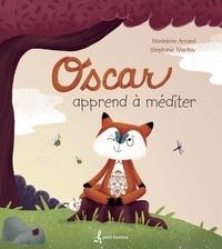 Madeleine Arcand - Oscar apprend à méditer.