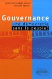 Madeleine Arondel-Rohaut et Philippe Arondel - Gouvernance : une démocratie sans le peuple ?.