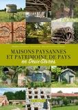 Madeleine Audebrand - Maisons paysannes et patrimoine de pays en Deux-Sèvres.