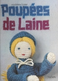 Madeleine Banier et Yves Jannes - Poupées de laine.