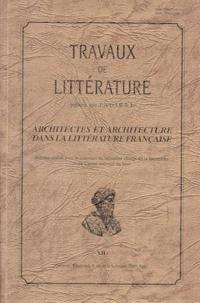 Madeleine Bertaud et  Collectif - Architectes et architecture dans la littérature française - Colloque international.