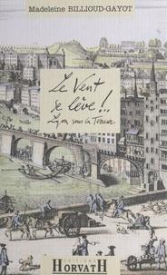 Madeleine Billioud-Gayot - Claire de Valroche N°  1 : Le vent se lève !.