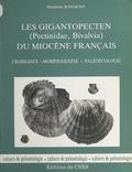 Madeleine Bongrain - Les gigantopecten (pectinidæ, bivalvia) du miocène français : croissance, morphogenèse, paléoécologie.