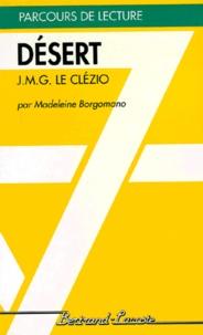 "Madeleine Borgomano - ""Désert"", J. M. G. Le Clézio."