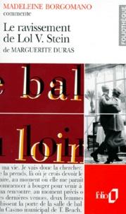 Madeleine Borgomano - Le ravissement de Lol V Stein de Marguerite Duras.