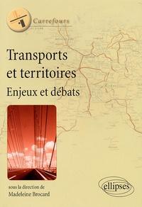 Madeleine Brocard - Transports et territoires - Enjeux et débats.