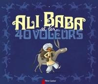 Madeleine Brunelet - Ali Baba et les 40 voleurs.