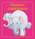 Madeleine Brunelet et Charlotte Grossetête - Histoires d'animaux - Histoires à raconter.