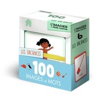 Madeleine Brunelet - Les vacances - 100 images et mots.