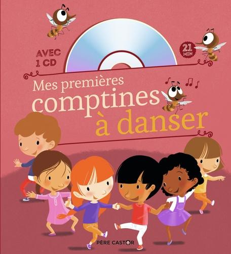 Mes premières comptines à danser  avec 1 CD audio