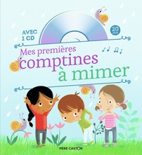 Madeleine Brunelet - Mes premières comptines à mimer. 1 CD audio